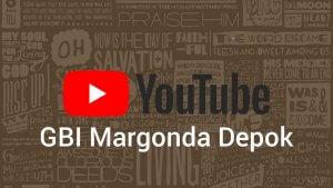 youtube gbi margonda depok